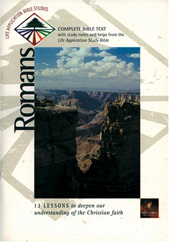 Romans (Life Application Bible Studies (NLT)) (0842334084) by Ed Trenner; David R. Veerman; James C. Galvin; Bruce B. Barton