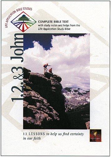 9780842334129: 1, 2, & 3 John (Life Application Bible Studies (NLT))