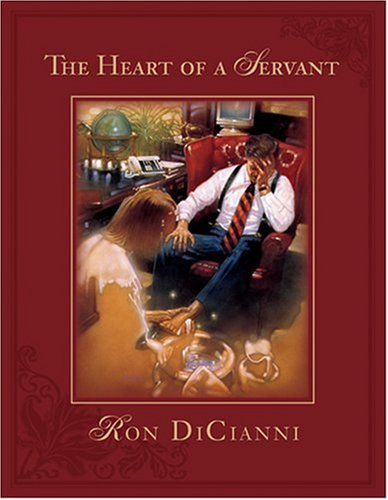 9780842334204: The Heart of a Servant (HeartWords)