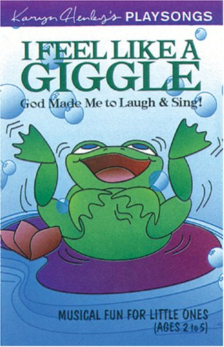 9780842334419: I Feel Like a Giggle (Karyn Henley Playsongs)