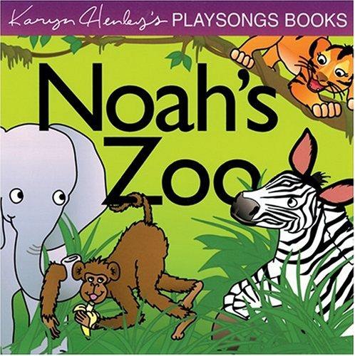 9780842334662: Noah's Zoo (Karyn Henley Playsongs Books)