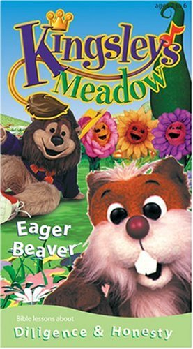 9780842336383: Kingsleys Meadows- Eager Beaver Diligence & honesty [VHS]