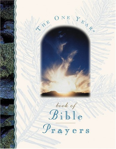 The One Year Book of Bible Prayers: Lightwave And Living