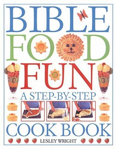 9780842336857: Bible Food Fun: A Step-by-Step Cookbook