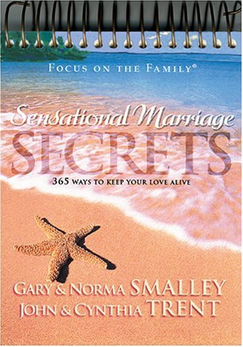 Sensational Marriages Secrets 2000 Calendar (0842337407) by Gary Smalley; Norma Smalley; John Trent; Cynthia Trent