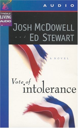 Vote of Intolerance (0842339027) by Josh D. McDowell