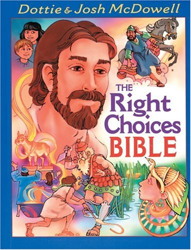 The Right Choices Bible (9780842339070) by Dottie McDowell; Josh McDowell