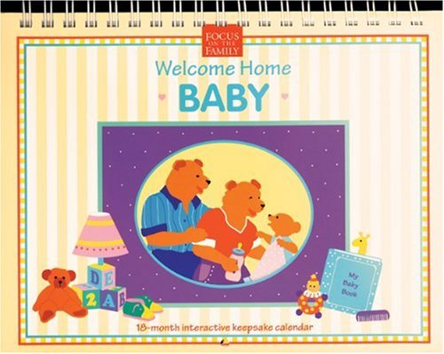 9780842339131: Welcome Home Baby: 18-Month Keepsake Memory Calendar