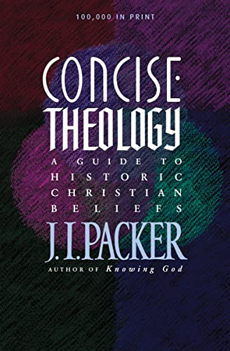 9780842339605: Concise Theology: A Guide to Historic Christian Beliefs