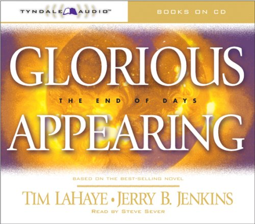 9780842339735: Glorious Appearing: The End of Days (Left Behind (Tyndale Audio))