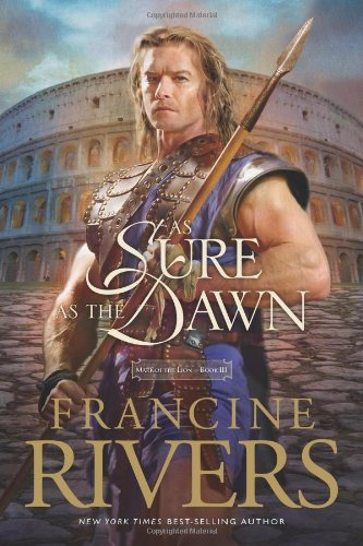 9780842339766: As Sure as the Dawn (Mark of the Lion #3)