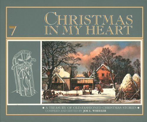 Christmas in My Heart, Vol. 7 (0842339795) by Joe L Wheeler PH.D. Ph.D.