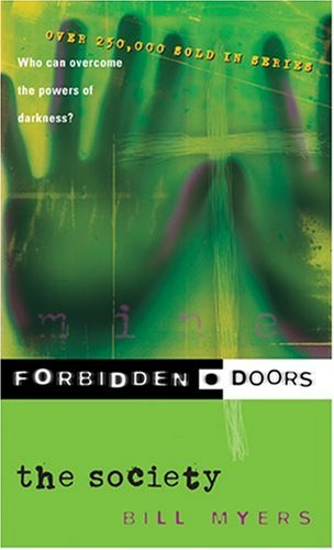 9780842339872: The Society (Forbidden Doors, Book 1)