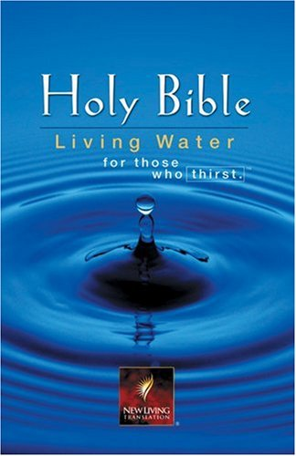 9780842340311: Holy Bible: Living Water for Those Who Thirst : New Living Translation