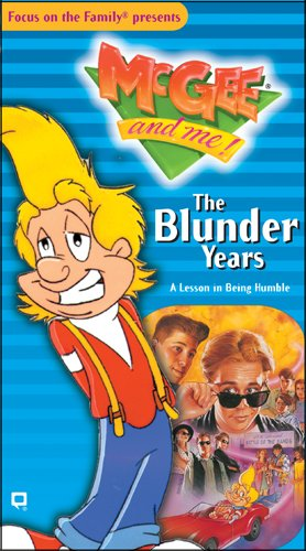 The Blunder Years (McGee & Me!): Bill Myers, Robert West