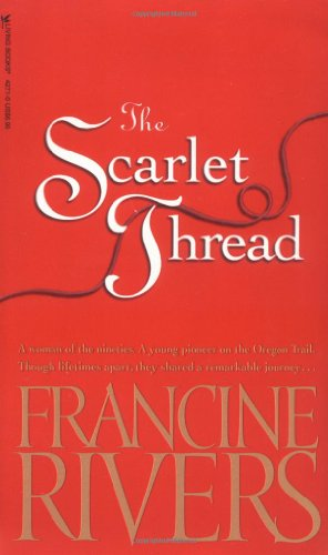 The Scarlet Thread: Rivers, Francine