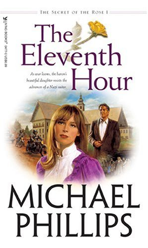The Eleventh Hour (The Secret of the Rose #1)