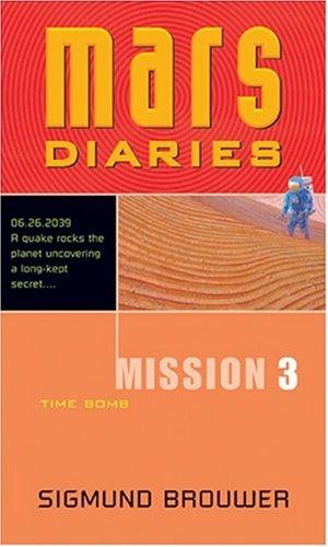 9780842343060: Mission 3: Time Bomb (Mars Diaries)