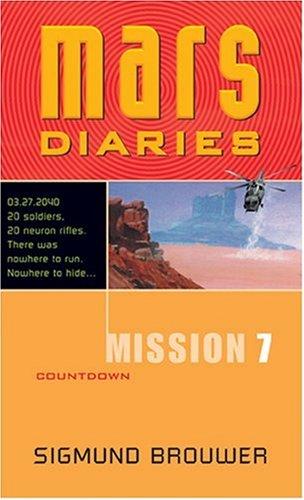 9780842343107: Mission 7: Countdown (Mars Diaries)