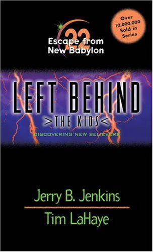 9780842343169: Escape from New Babylon: Discovering New Believers (Left Behind: The Kids, No. 22)