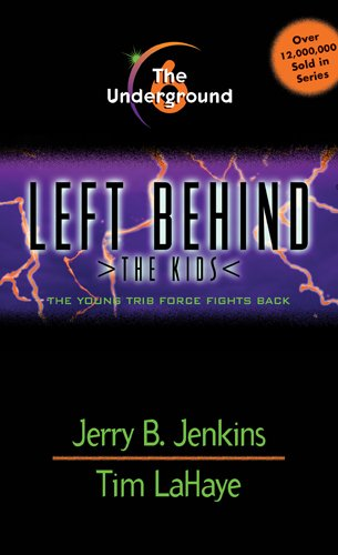 9780842343268: The Underground (Left Behind: The Kids #6)
