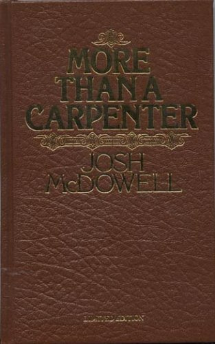 More Than a Carpenter (Special Edition): Josh McDowell