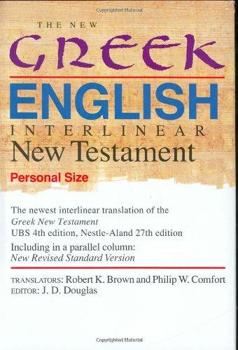 The New Greek-English Interlinear New Testament: A: Robert K. Brown,