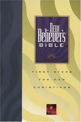 9780842345675: New Believer's Bible: First Steps for New Christians (New Living Translation)