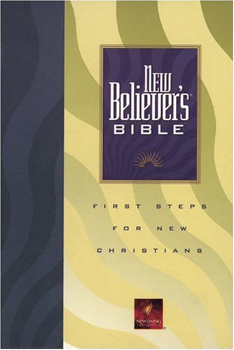 9780842345712: New Believer's Bible: First Steps for New Christians (New Living Translation)