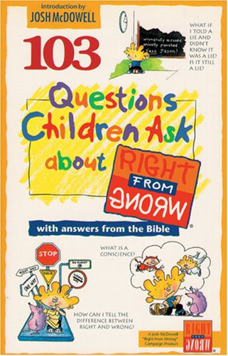 9780842345958: 103 Questions Children Ask about Right from Wrong (Questions Children Ask)
