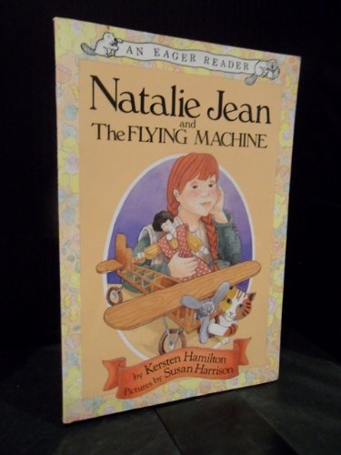 9780842346207: Natalie Jean and the Flying Machine (AN EAGER READER)