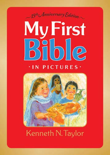 My First Bible in Pictures (no handle): Taylor, Kenneth N.