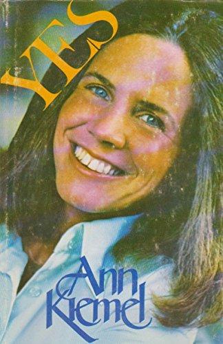 Yes (0842346538) by Ann Kiemel Anderson