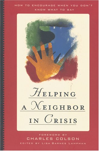 9780842346764: Helping a Neighbor in Crisis