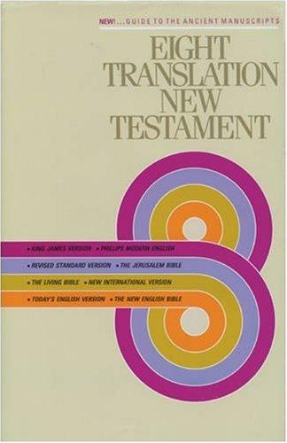 9780842346900: Eight Translation New Testament