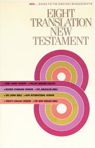 9780842346917: Eight Translation New Testament (Eight Translation NT: TLB)