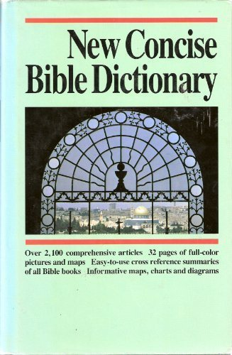 9780842346979: New Concise Bible Dictionary