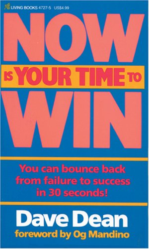 9780842347273: Now Is Your Time to Win