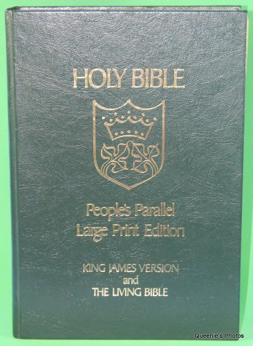 9780842347945: Holy Bible: People's Parallel Large Print Edition (King James Version and the Living Bible)