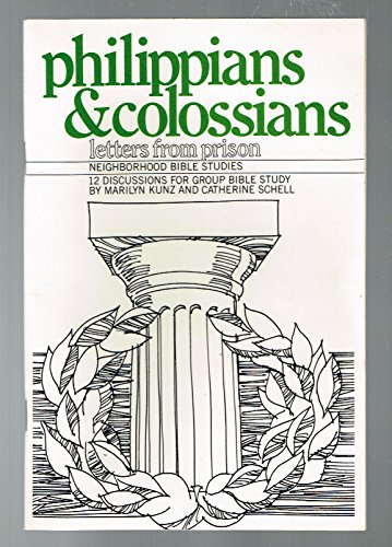 Philippians and Colossians: Kunz, Marilyn; Schell,