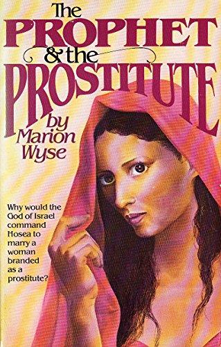 9780842349109: The Prophet & The Prostitute