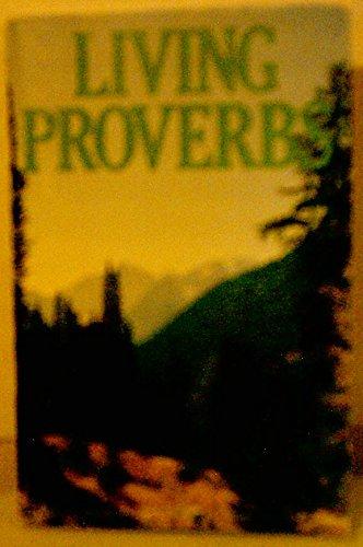 9780842349208: Living Proverbs
