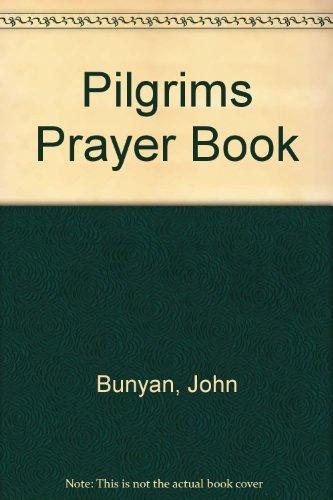 9780842349338: Pilgrims Prayer Book (Living classics)