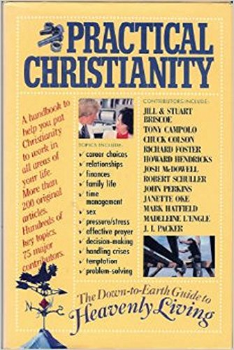 9780842349574: Practical Christianity: A Down-to-Earth Guide to Heavenly Living