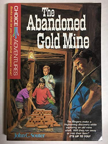 9780842350310: The Abandoned Gold Mine (Choice Adventures Series #3)