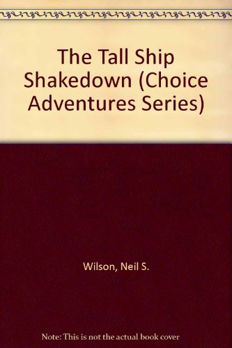 9780842350464: The Tall Ship Shakedown (Choice Adventures Series #9)