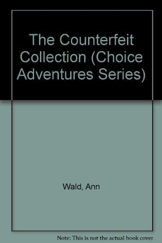 9780842350495: The Counterfeit Collection (Choice Adventures Series #12)