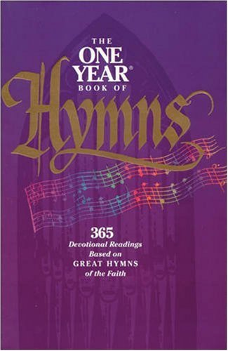 The One Year Book of Hymns: Robert K. Brown;