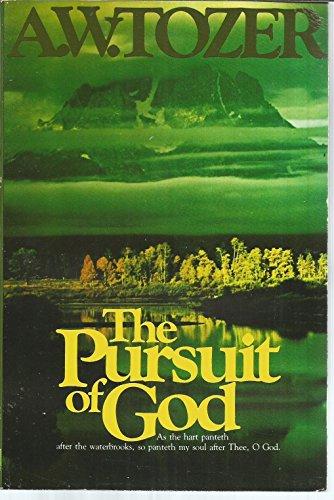 9780842351102: The Pursuit of God