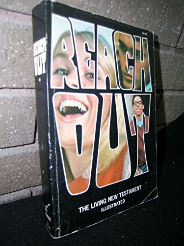 Reach Out: An Illustrated Edition of The: Ken Taylor, Joan